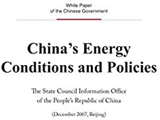 China's Energy Conditions and Policies(English Version) 中国的能源状况与政策(英文版) (English Edition)