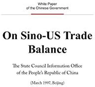 On Sino-US Trade Balance(English Version) 关于中美贸易平衡问题(英文版) (English Edition)