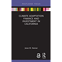 Climate Adaptation Finance and Investment in California (Rou…