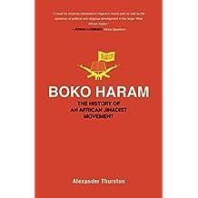 Boko Haram: The History of an African Jihadist Movement (Princeton Studies in Muslim Politics) (English Edition)
