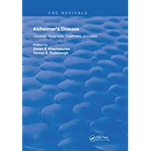 Alzheimer's Disease: Cause(s), Diagnosis, Treatment, and Care (Routledge Revivals) (English Edition)