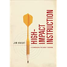 High-Impact Instruction: A Framework for Great Teaching (English Edition)