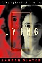 Lying: A Metaphorical Memoir (English Edition)