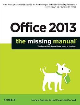 """Office 2013: The Missing Manual (Missing Manuals) (English Edition)"",作者:[Nancy Conner, Matthew MacDonald]"