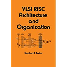 VLSI Risc Architecture and Organization (Electrical and Computer Engineering Book 56) (English Edition)