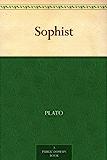 Sophist (免费公版书) (English Edition)