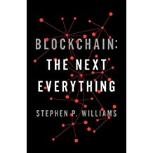 Blockchain: The Next Everything (English Edition)