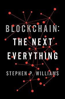 """Blockchain: The Next Everything (English Edition)"",作者:[Stephen P. Williams]"