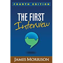 The First Interview, Fourth Edition (English Edition)