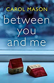 Between You and Me (English Edition)