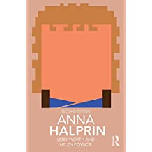 Anna Halprin (Routledge Performance Practitioners) (English Edition)