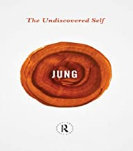 The Undiscovered Self (Routledge Great Minds) (English Edition)