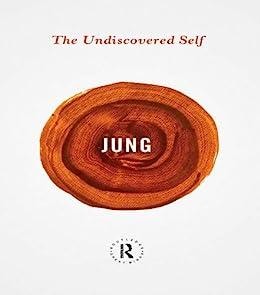 """The Undiscovered Self (Routledge Great Minds) (English Edition)"",作者:[Carl Gustav Jung, Sonu Shamdasani]"