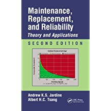 Maintenance, Replacement, and Reliability: Theory and Applications, Second Edition (Mechanical Engineering) (English Edition)