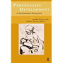 Personality Development: A Psychoanalytic Perspective (English Edition)