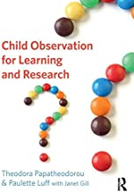 Child Observation for Learning and Research (English Edition)