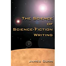 The Science of Science Fiction Writing (English Edition)