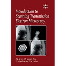 Introduction to Scanning Transmission Electron Microscopy (Royal Microscopical Society Microscopy Handbooks) (English Edition)