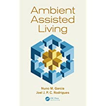 Ambient Assisted Living (Rehabilitation Science in Practice Series) (English Edition)