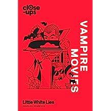 Vampire Movies (Close-Ups, Book 2) (English Edition)