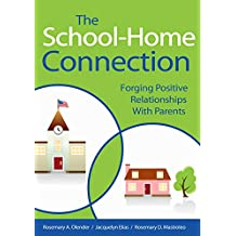 The School-Home Connection: Forging Positive Relationships with Parents (English Edition)