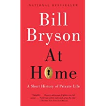 At Home: A Short History of Private Life (English Edition)