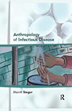 Anthropology of Infectious Disease (English Edition)