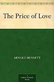 The Price of Love (免费公版书) (English Edition)