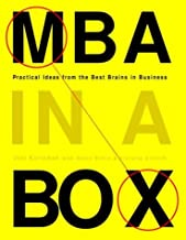 MBA in a Box: Practical Ideas from the Best Brains in Business (English Edition)