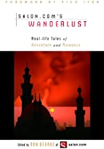 Wanderlust: Real-Life Tales of Adventure and Romance (English Edition)