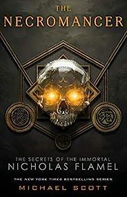 The Necromancer (The Secrets of the Immortal Nicholas Flamel Book 4) (English Edition)