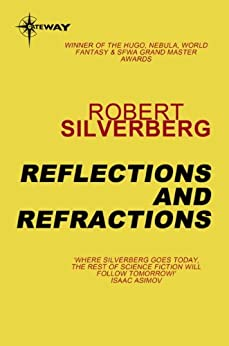 """Reflections and Refractions (English Edition)"",作者:[Robert Silverberg]"