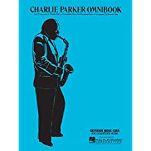 Charlie Parker - Omnibook: for C Instruments (English Edition)
