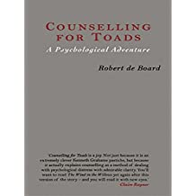 Counselling for Toads: A Psychological Adventure (English Edition)