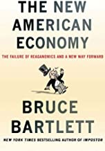 The New American Economy: The Failure of Reaganomics and a New Way Forward (English Edition)