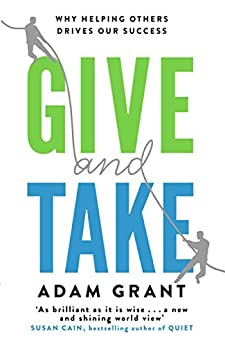 """""""Give and Take: A Revolutionary Approach to Success (English Edition)"""",作者:[Adam Grant]"""