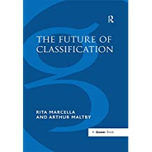 The Future of Classification (English Edition)