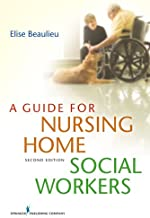 A Guide for Nursing Home Social Workers (English Edition)