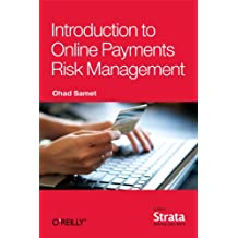 Introduction to Online Payments Risk Management (English Edition)