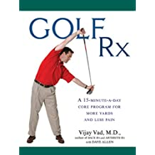 Golf Rx: A 15-Minute-a-Day Core Program for More Yards and Less Pain (English Edition)