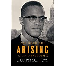 The Dead Are Arising: The Life of Malcolm X (English Edition)