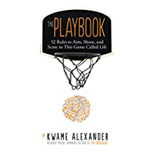 The Playbook: 52 Rules to Aim, Shoot, and Score in This Game Called Life (English Edition)