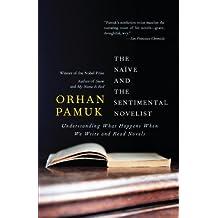 The Naive and the Sentimental Novelist (Vintage International) (English Edition)