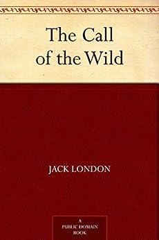 """The Call of the Wild (English Edition)"",作者:[Jack London]"