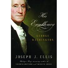 His Excellency: George Washington (English Edition)