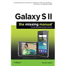 Galaxy S II: The Missing Manual (Missing Manuals) (English Edition)