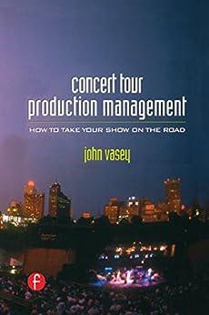 """Concert Tour Production Management (English Edition)"",作者:[John Vasey]"
