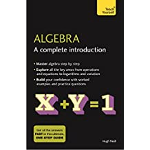 Algebra: A Complete Introduction: The Easy Way to Learn Algebra (Teach Yourself) (English Edition)