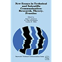 New Essays in Technical and Scientific Communication: Research, Theory, Practice (Baywood's Technical Communications Book 2) (English Edition)
