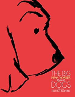 The Big New Yorker Book of Dogs (English Edition)